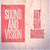 Sound and Vision by Art Van Damme