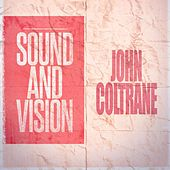Sound and Vision by John Coltrane
