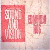 Sound and Vision by Edmundo Ros
