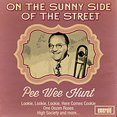 On the Sunny Side of the Street by Pee Wee Hunt