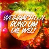 Weihnachten rund um die Welt (Internationale Weihnachtslieder) de Various Artists