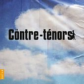 Les Contre-Ténors by Various Artists