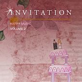 Inivitation Dramatic Happy Music, Vol. 2 di Various Artists
