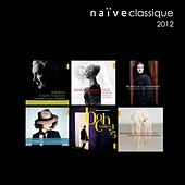 Compilation de Noël naïve classique 2012 by Various Artists