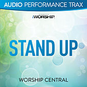 Stand Up (Audio Performance Trax) by Worship Central