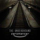 The Underground by Zeromancer
