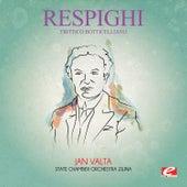 Respighi: Trittico Botticelliano (Digitally Remastered) by Jan Valta