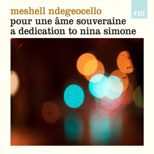 Pour Une Âme Souveraine - A Dedication to Nina Simone by Meshell Ndegeocello