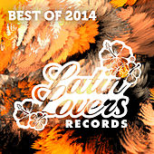 Latin Lovers Best of 2014 von Various Artists