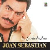 Secreto De Amor by Joan Sebastian
