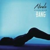 Bang by Nicole Scherzinger