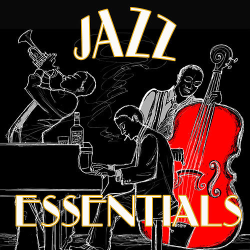 Jazz Essentials by Various Artists