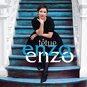 Têtue (Deluxe Version) by Enzo Enzo