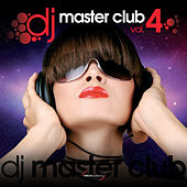 DJ Master Club Vol. 4 by Various Artists