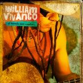 El Mundo Esta Cambia'o by William Vivanco