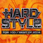 Hardstyle Top 100 - Best Of 2014 de Various Artists