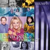Triumph by Karen Peck & New River