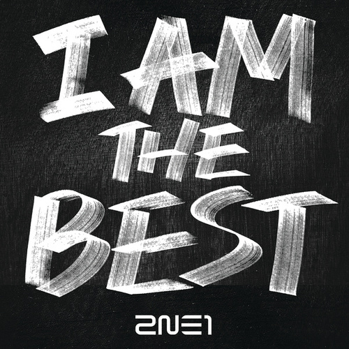I Am The Best by 2NE1