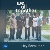 Hey Revolution de We All Together