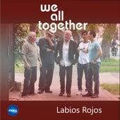 Labios Rojos de We All Together