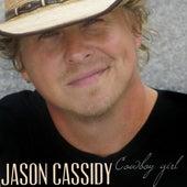 Cowboy Girl - Single by Jason Cassidy