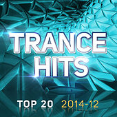 Trance Hits Top 20 - 2014-12 von Various Artists