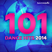 101 Dance Hits 2014 van Various Artists