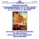 Haydn: Symphonies in G Major, Nos. 27, 88, 100,
