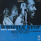 Whistle Stop by Kenny Dorham