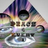Peace 4 Every 1 von Erm