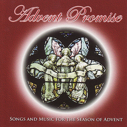 Advent Promise by Various Artists