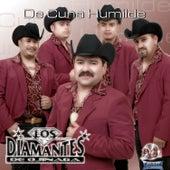 De Cuna Humilde by Los Diamantes De Ojinaga