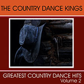Greatest Country Dance Hits - Vol. 2 by Country Dance Kings