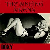 The Singing Sirens (Doxy Collection) von Various Artists