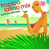 Tropico Latino Mix de Various Artists