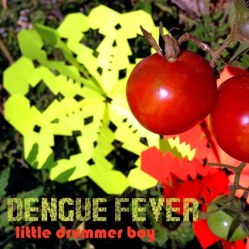Little Drummer Boy by Dengue Fever