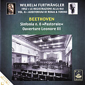 Beethoven: Symphony No. 6 & Ouverture Leonore III by Wilhelm Furtwängler