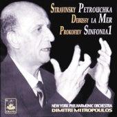 Stravinsky: Petrouchka - Debussy: La Mer - Prokofiev: Symphony No. 1 by Dimitri Mitropoulos