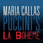 Puccini: La Boheme by Maria Callas