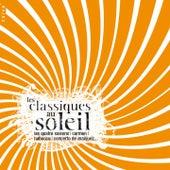 Les Classiques au Soleil de Various Artists