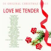 Love Me Tender - 50 Original Christmas Songs von Various Artists