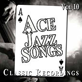 Ace Jazz Songs, Vol. 10 by Various Artists
