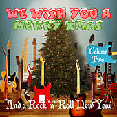 We Wish You a Merry Xmas and a Rock 'N' Roll New Year, Vol. 2 de Various Artists