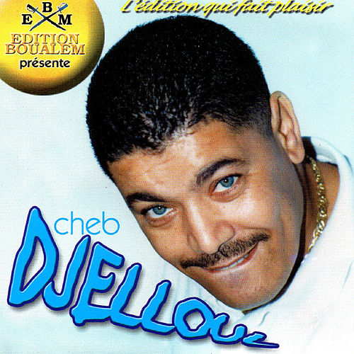 album cheb djelloul