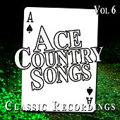 Ace Country Songs, Vol. 6 by Various Artists