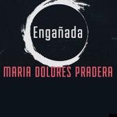 Engañada de Maria Dolores Pradera