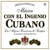 Mùsica Con el Ingenio Cubano von Various Artists