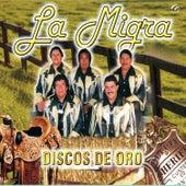 La Migra Discos de Oro by La Migra