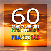 60 Grandes Canciones Italianas y Francesas de Various Artists