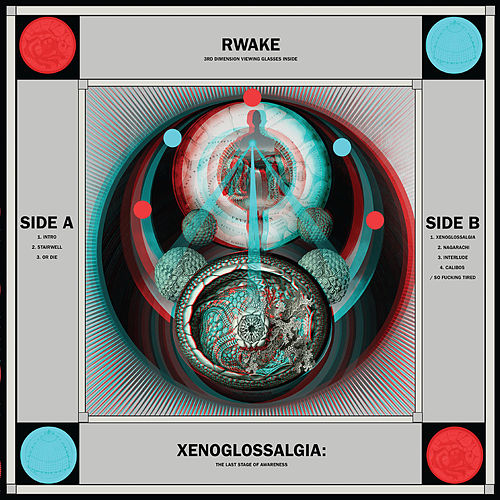 Xenoglossalgia: The Last Stage of Awareness by Rwake